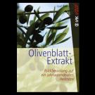 Olivenblatt - eine natürliche Alternative zu Antibiotika