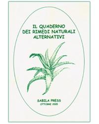 Il quaderno dei rimedi naturali alternativi