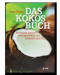 Das Kokosbuch - Natürlich heilen