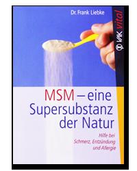 MSM – die Super-Substanz der Natur